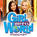 Girl Meets World Podcast