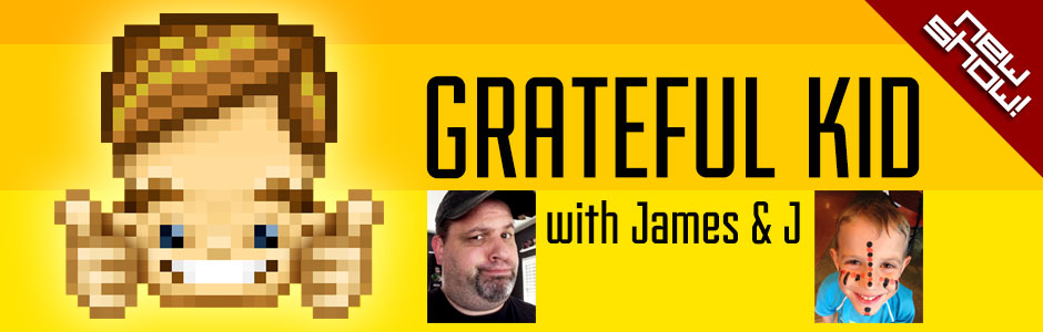 The Grateful Kid Podcast with James and J.